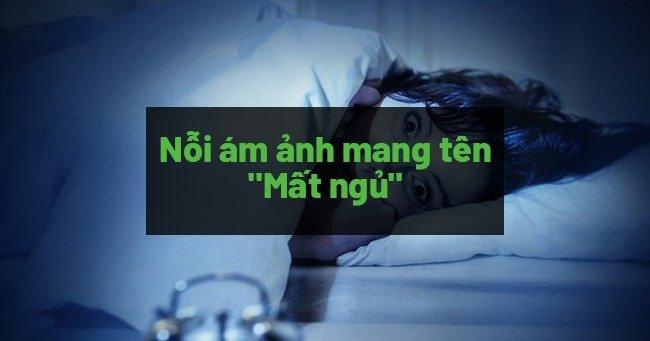 Mất ngủ, khó ngủ, không ngủ được phải làm sao