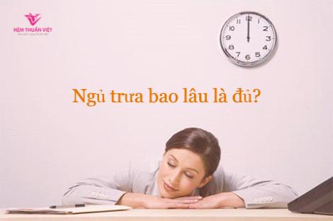Nên ngủ trưa bao lâu? Ngủ trưa bao nhiêu là đủ?