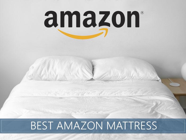 Best Amazon Mattress